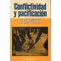 Conflictividad Y Pacificacion-adam Curle-herder-l.merlin