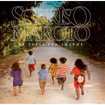 Cd Sorriso Maroto - De Volta Pro Amanhã (2016)