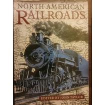Guia Trenes Ferrocarriles North American Railroads