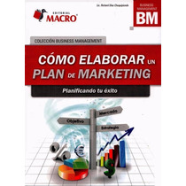 Libro: Cómo Elaborar Un Plan De Marketing - Pdf