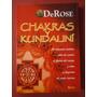 Chakras Y Kundaliní - De Rose - Editorial Kier