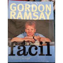 Gordon Ramsay Cocina Fácilfacil