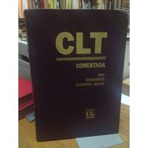 Livro Clt Comentada Eduardo Gabriel Saad