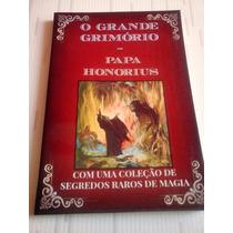 O Grande Grimório Do Papa Honório, Goetia, Feitiços