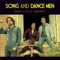 Cd Song And Dance Men When I Still Smoked Novo Lacrado