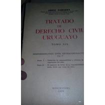 Tratado De Derecho Civil Uruguayo Tomo 19o. Gamarra