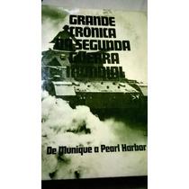 Grande Crônica Da Segunda Guerra Mundial Volume 1 De Munique