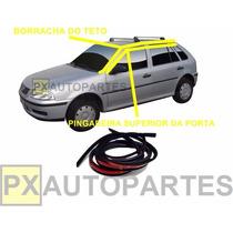 Pingadeira + Borracha Teto Gol G3 G4 4p 99/14 Cada Lado