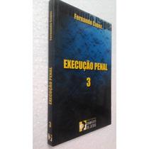 Livro Execução Penal 3 - Fernando Capez