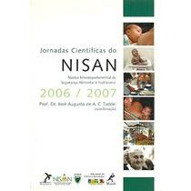 Jornadas Cientificas Do Nisan 2006/2007 - Prof Dr. Jose Augu