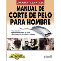 Mnl De Corte De Pelo Para Hombre - Lesur Esquivel / Trillas