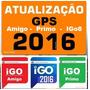 Atualização Gps 2016 2017 Com 3 Navegadores Igo8 Amigo Primo
