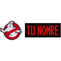 Cazafantasmas Ghostbusters Personalizado Par Parche Bordado