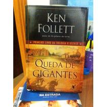 Queda De Gigantes - O Século - Ken Follett