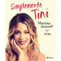 Simplemente Tini - Stoessel Martina - Ed. Planeta