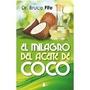 Libro El Milagro Del Aceite De Coco<br><strong class='ch-price reputation-tooltip-price'>$ 392<sup>27</sup></strong>