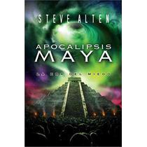 Alten Steve - Trilogia Maya - Apocalipsis Maya - Libro