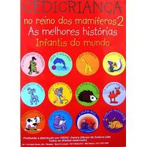 Coleção Pedagógica Cedicriança No Reino Dos Mamiferos 2