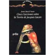 Cinco Lecciones Sobre La Teoría De Jacques Lacan (envíos)