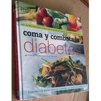 Coma Y Combata La Diabetes 300 Deliciosas Recetas, Readers D