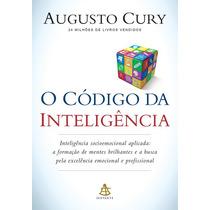 O Código Da Inteligência- Cury, Augusto