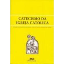 Catecismo Da Igreja Católica Edição Tamanho Grande