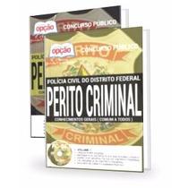 Apostila Concurso Policia Civil Df - Perito Criminal Pc Df
