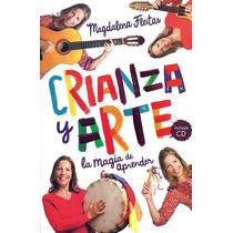 Crianza Y Arte Magdalena Fleitas. Libro + Cd