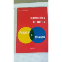 Livro Instruções De Direito Público E Privado