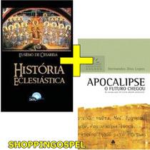 História Eclesiástica Eusébio De Cesaréia + Apocalipse