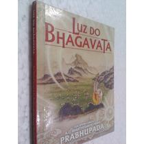 Livro Luz Do Bhagavata Swami Bhaktivedanta