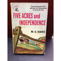 Five Acres And Independience. M. G Kains. Guia De Granjas