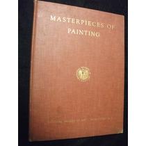 Obras Maestras De La Pintura. Galería Nacional De Arte.
