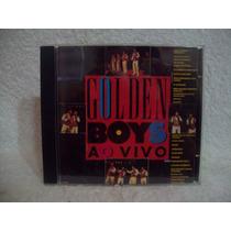 Cd Golden Boys- Ao Vivo- Som Livre 1991