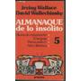 Irving Wallace, David Wallechinsky Almanaque De Lo Insolito