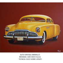 Auto Vintage Amarillo, Cuadro Al Oleo, Ferbelart