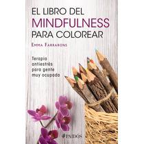 El Libro Del Mindfulness Para Colorear Con Paquete Colores