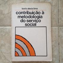 Livro Contribuição À Metodologia Do Serviço Social - Boris