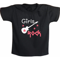 Camiseta Infantil Ou Body De Bebê Girls Rock Feminina