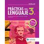 Practicas Del Lenguaje 3 Serie Huellas Nueva Edicion Estrada<br><strong class='ch-price reputation-tooltip-price'>$ 420<sup>00</sup></strong>