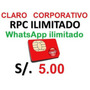 Rpc Claro Ilimitado + 1gb Internet + Whatsapp Ilimitado