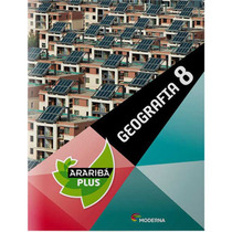 Livro: Projeto Araribá Plus - Geografia - 8º Ano