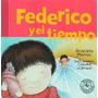 Federico Y El Tiempo - Graciela Montes * Sudamericana