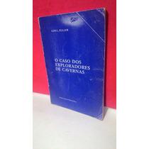 Livro O Caso Dos Exploradores De Cavernas Lon L. Fuller/1976