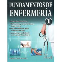 Alba Fundamentos De Enfermería Trillas 3a Ed 2015 !nuevos!