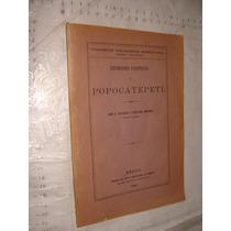 Libro Año 1895 ,expedicion Cientifica Al Popocatepetl, Jose
