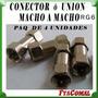 Union Adaptador Conector Coaxial Rg6 Macho A Macho