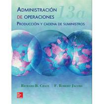 Administracion De Operaciones Produccion Cadena Suministros