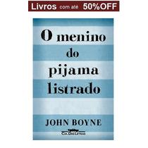 Livro - O Menino Do Pijama Listrado - Novo