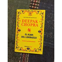 Libro Deepak Chopra El Alma Del Liderazco